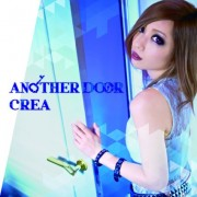 CREA 「ANOTHER DOOR」