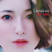 Lunakate「WE ARE」